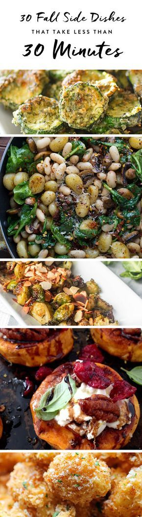 These fall side dishes will keep you satisfied all season. From beans to zucchini, these recipes have you covered, and they all take less than 30 minutes to cook. Let's get cooking.