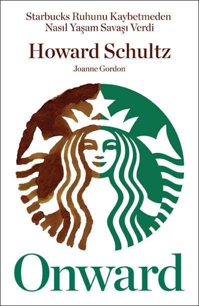 Onward [Kitap] - Starbucks Ruhunu Kaybetmeden Nasıl Yaşam Savaşı Verdi? Bir romanın duygusal gücü ve gerilimiyle aktarılan bu başarı hikâyesi, özenle hazırlanmış caffé latte ya da caffé americanonuza harika bir arkadaş olacak(…) #kitap #optimist