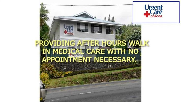 https://youtu.be/HfWZWMOoDXY www.urgentcareofkona.com Urgent Care Of Kona Is the Urgent Care Near Me Centrally Located in Kailua-Kona. Providing After Hours ...