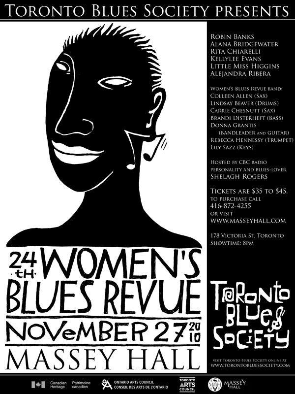 Toronto Blues Society 26th Women's Blues Revue at Massey Hall featuring Robin Banks, Alana Bridgewater, Rita Chiarelli, Kellylee Evans, Little Miss Higgins, Alejandera Ridera and CBC personality Shelagh Rogers - Illustration by Barbara Klunder, Design by Janine Stoll Media - www.janinestollmedia.com
