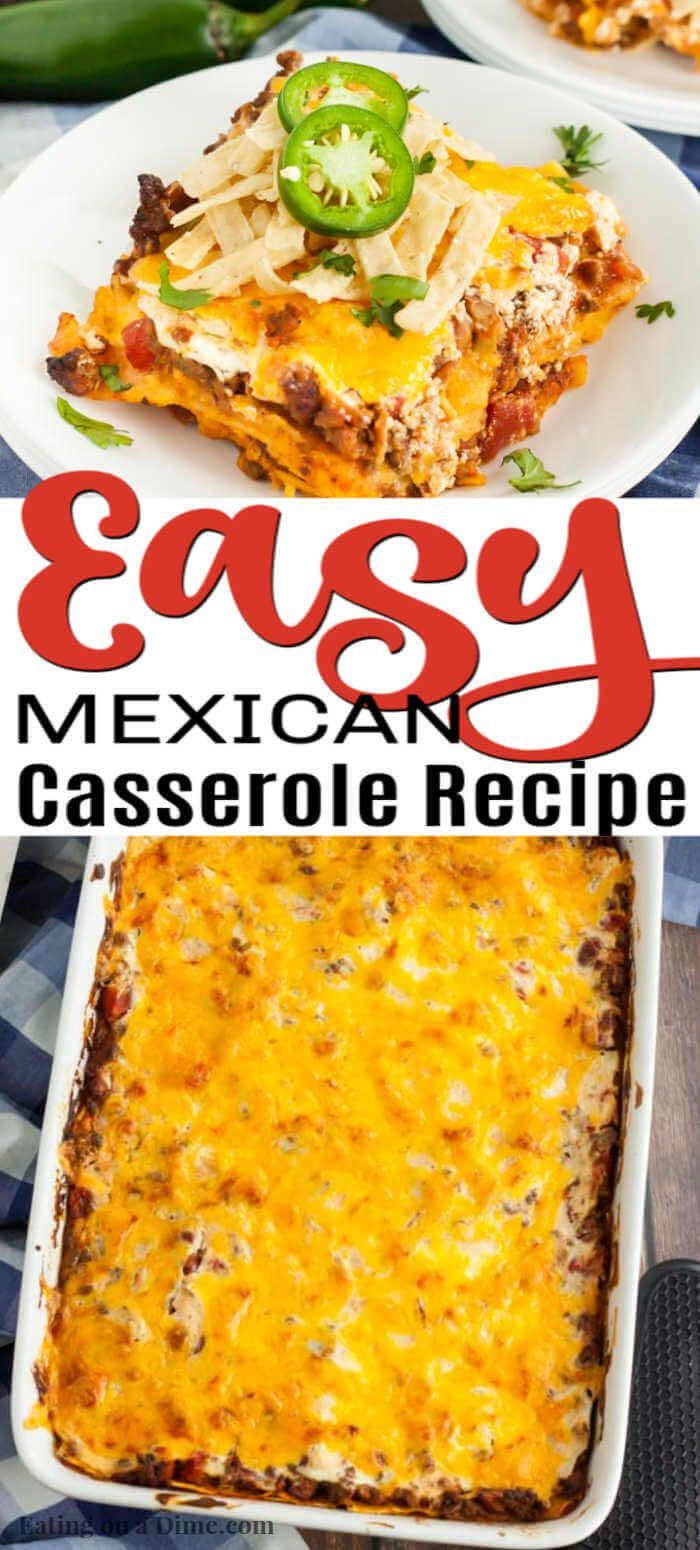 Easy Mexican Casserole Recipe The Best Easy Mexican Casserole Recipe In 2020 Mexican Casserole Recipe Mexican Food Recipes Beef Mexican Food Recipes Easy