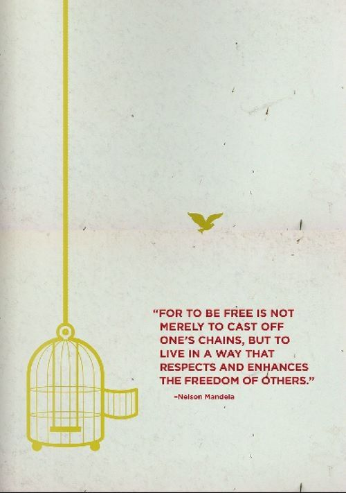 Mandela: For to be free is not merely to cast off one's chains ...
