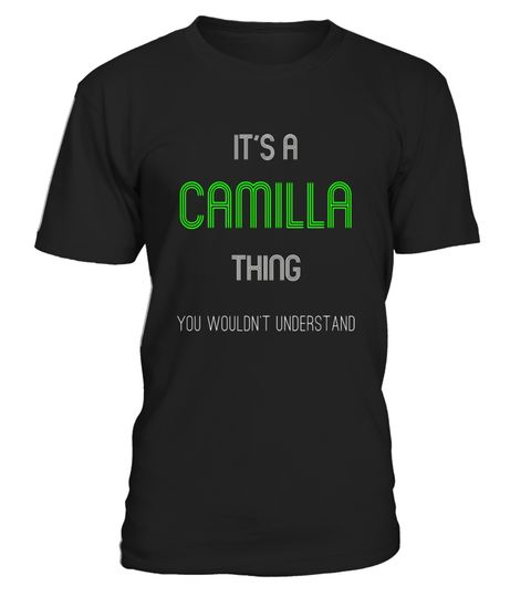 """# It's A Camilla Thing: Funny Personalized First Name T-Shirt .  Special Offer, not available in shops      Comes in a variety of styles and colours      Buy yours now before it is too late!      Secured payment via Visa / Mastercard / Amex / PayPal      How to place an order            Choose the model from the drop-down menu      Click on """"Buy it now""""      Choose the size and the quantity      Add your delivery address and bank details      And that's it!      Tags: Awesome first names tee…"""