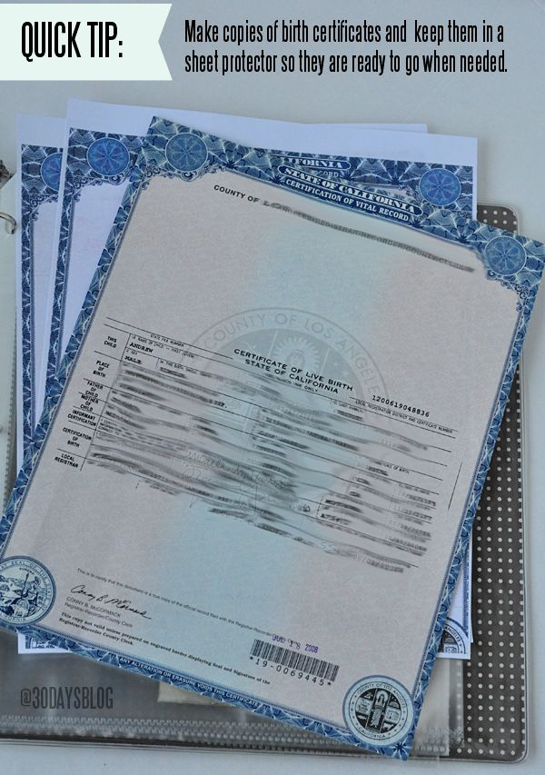 Make copies of birth certificate etc so you have copies when you need them. Store them in a family binder.