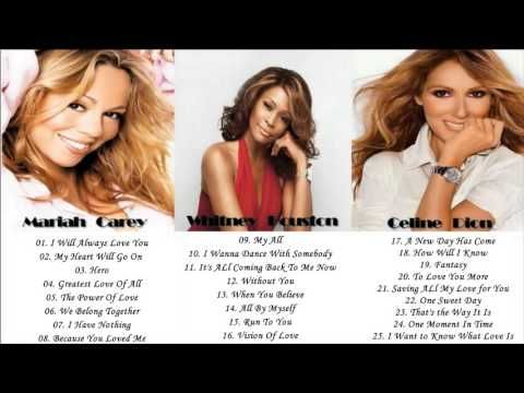 Whitney Houston, Celine Dion, Mariah Carey // Greatest Hits HD - YouTube