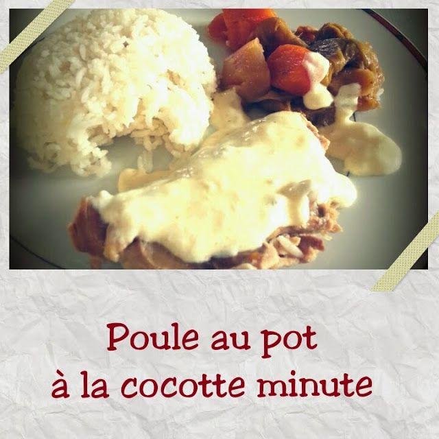 1.2.3-PERLINES: Poule au pot à la cocotte minute