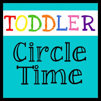 Toddler Circle Time - Lovely Commotion