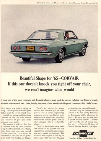 """The Corvair ultimately became less famous for what it was (a rear-engine sedan that could tackle Pikes Peak) than for what it wasn't (safe).     Consumer advocate Ralph Nader's 1965 book """"Unsafe at Any Speed"""" only devoted one chapter to the Corvair and its penchant for rear-end spinouts, and to the auto industry's efforts to cover up its safety issues, but it led to acrimonious lawsuits, a Senate subcommittee hearing, and the National Traffic and Motor Vehicle Safety Act of 1966."""