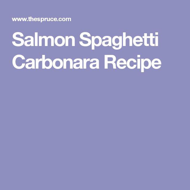 Salmon Spaghetti Carbonara Recipe