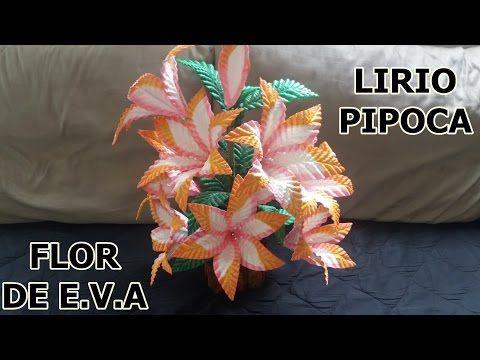 Lirio Pipoca de E.V.A - YouTube