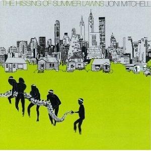 Joni Mitchell『Hissing of Summer Lawns』