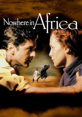 Nowhere in Africa (2001) A German Jewish refugee family moves to and adjusts to a farm life in 1930's Kenya. Juliane Köhler, Merab Ninidze, Matthias Habich...foreign