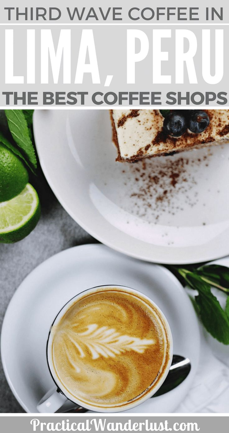Lima, Peru is home to some excellent third wave coffee shops! If you like specialty coffee shops - especially locally grown, single origin, expertly brewed third wave coffee - you need this guide to the best third wave coffee shops in Lima, Peru. C The best coffee shops in Peru and coffee shops in Lima.