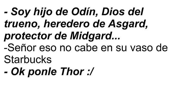 Jajajaja!! Los problemas de Thor