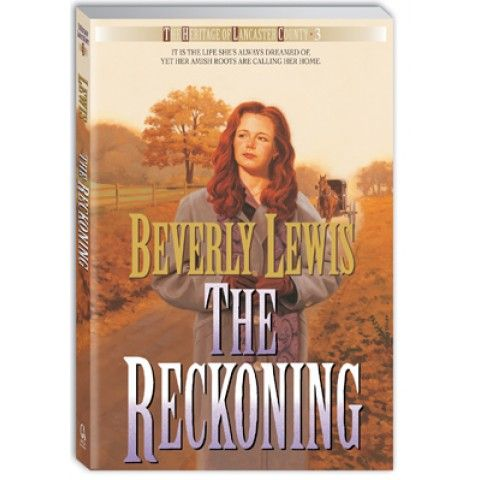 "The Reckoning (3 Heritage Of Lancaster County Series). Katherine is enjoying the ""English"" life, but often longs for her Amish family. Not knowing that Daniel is looking for her, she delights in the attention of Justin Wirth. But she is compelled to face her past one more time before she can taste real joy."