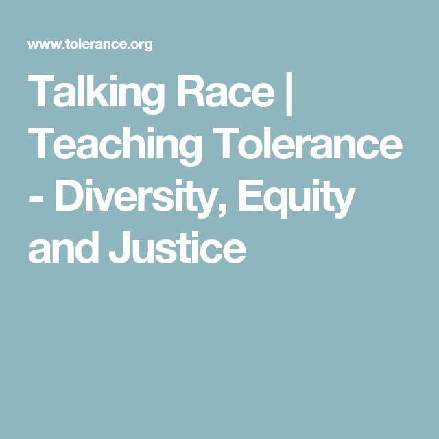 Talking Race | Teaching Tolerance - Diversity, Equity and Justice