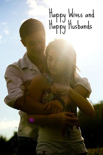 7 Reasons Happy Wives Have Happy Husbands.  I could definitely work on a couple of these...