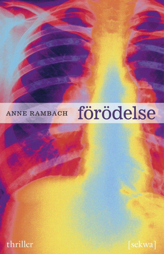 Anne Rambach: Förödelse