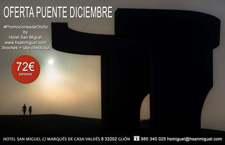 Promoción Puente Diciembre en #hotelsanmiguelgijon #promociones #ofertas #hoteles #hotelesconpromociones #gijon #asturias #spain