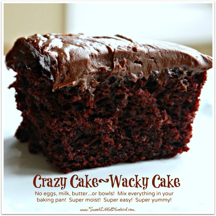 Chocolate Crazy Cake (No Eggs, Milk, Butter or Bowls ...