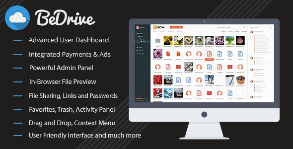 BeDrive - File Sharing and Cloud Storage . BeDrive has features such as High Resolution: No, Compatible Browsers: IE10, IE11, Firefox, Safari, Opera, Chrome, Edge, Software Version: PHP 5.4, PHP 5.5, PHP 5.6