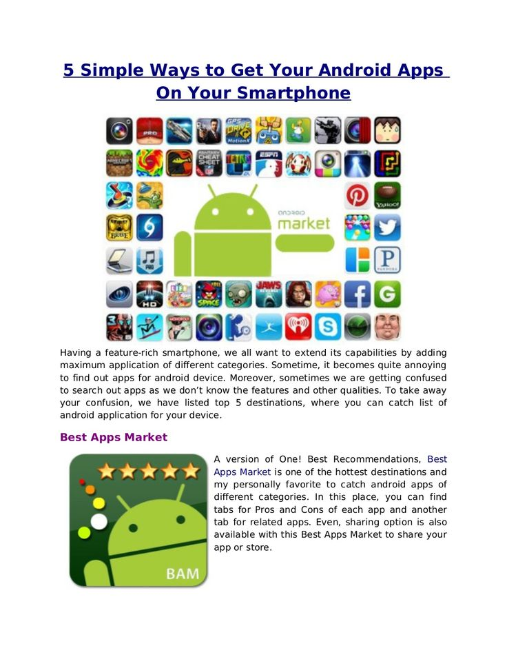 5-simple-ways-to-get-your-android-apps-on-your-smartphone by Nyle Berry via Slideshare