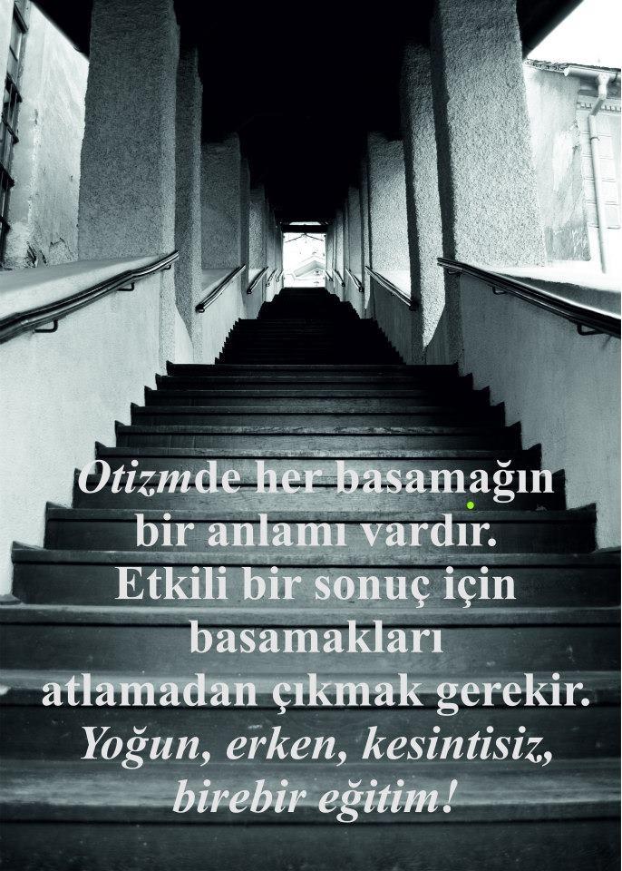 Otizmde her basamağın bir anlamı vardır...