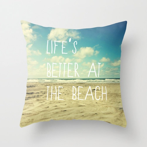 18x18 cotton pillow lifes better at the beach typography beach pillow aqua home