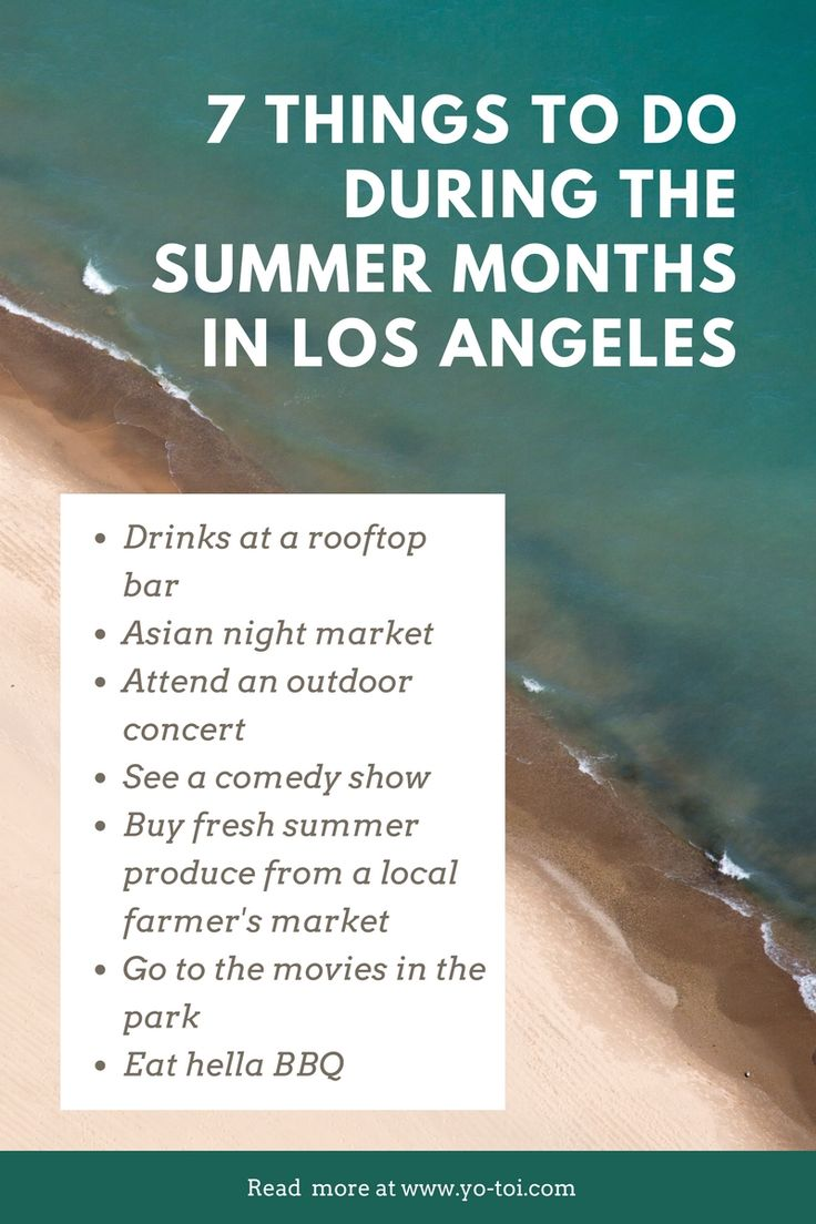 7 Things to do During the Summer Months in LA Now that I'm in my mid-30s, the summer months in LA carry a different tone than years past. I don't go out nearly as much as I used to (shouts out to Hulu, Seamless, and Postmates). When I do manage to get up and out, it's either brunch, dinner, or the occasional happy hour instead of hitting... #LIFE