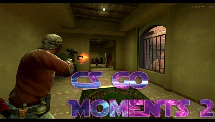 CSGO MOMENTS 2