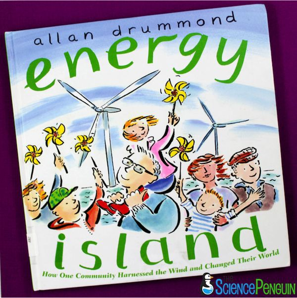 Energy Island is a cool story to start discussions about wind energy, renewable energy, and alternative energy with your students.  Learn more about this great science picture book!