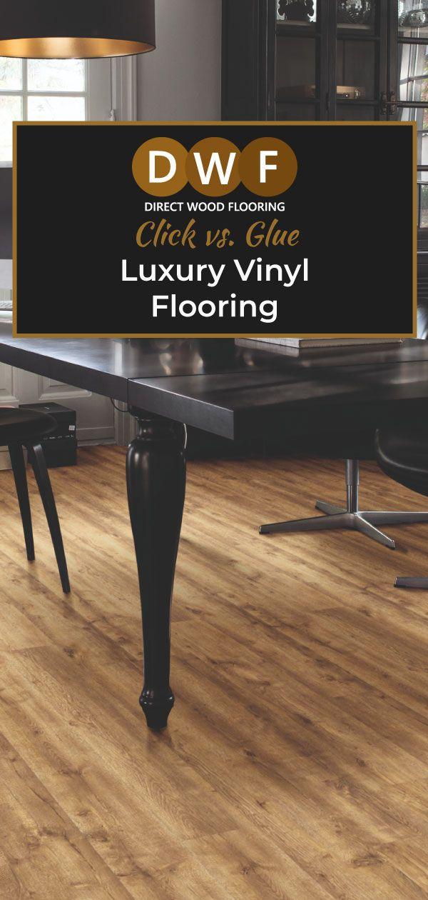 Luxury Vinyl Flooring Click Vs Glue Luxury Vinyl Flooring