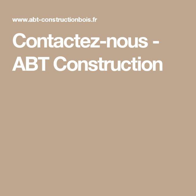 Contactez-nous - ABT Construction