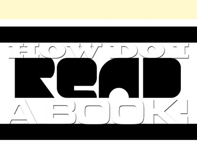 """Check out new work on my @Behance portfolio: """"how do i read a book"""" http://on.be.net/1NGrvq2"""