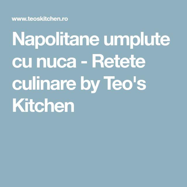 Napolitane umplute cu nuca - Retete culinare by Teo's Kitchen