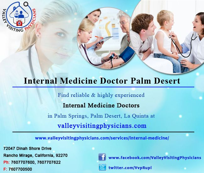 The author is all happy to help you with valid information on Internal Medicine Doctor in Palm Desert. He is experienced enough to handle these doctors, when required.