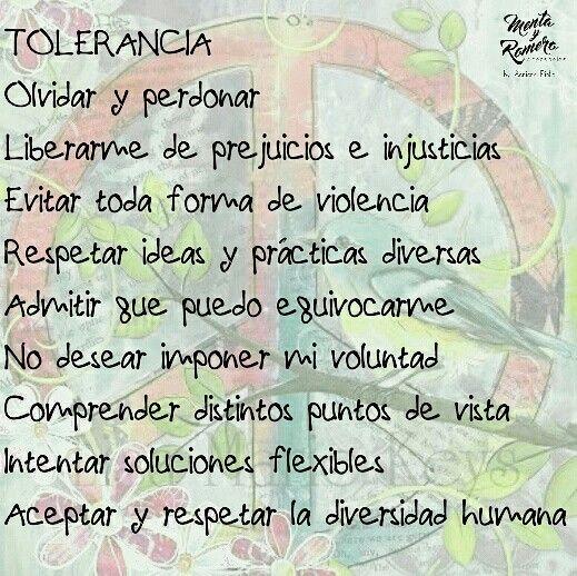 Tolerancia, respeto y paz.