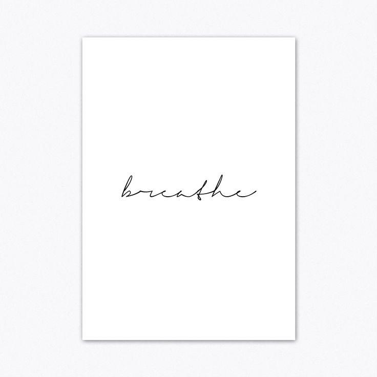 Breathe Print, Quote Prints, Typography Print, Motivational Prints, Yoga Wall Art, Black and White Typography, Breathe Printable #homedecorideas #homedecoronabudget #homedecordiy #homedecorideasmodern #homeoffice #homedecor #homeideas #wallart #walldecor #wallartdiy #art #digital #print #typographyposter #typographyprint #wordprints #quoteprints #typographywallart #modernart