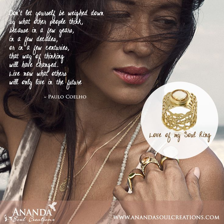 Live now what others only live in the future. Thanks Paolo Coehlo for the reminder!! Such an important practice to care less about what people think and listen more to the amazing wisdom of my heart and intuition! Sending so much love from Bali! Love of my soul ring available at www.anandasoulcreations.com #trustyourintuition #liveyourdream #anandasoul #bali #jewelry