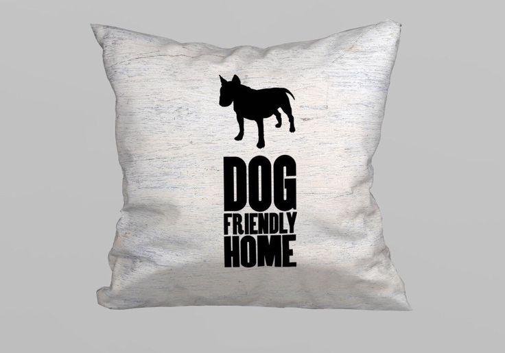 Dog Friendly Home Pillow 45x45cm - (without Filling) by magicdallas on Etsy https://www.etsy.com/listing/249481470/dog-friendly-home-pillow-45x45cm-without