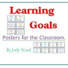 A set of Learning Goals Posters which can be used for instructional purposes or for Tracking students learning.