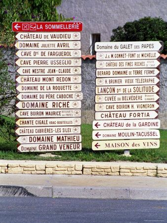 Road Sign - Where to begin? (Chateauneuf-Du-Pape, France