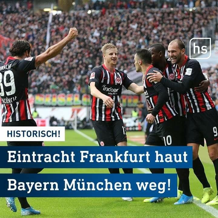 2 November 2019 Frankfurter Eintracht Gewinnt Gegen Bayern 5 1 Eintracht Frankfurt Eintracht Frankfurt
