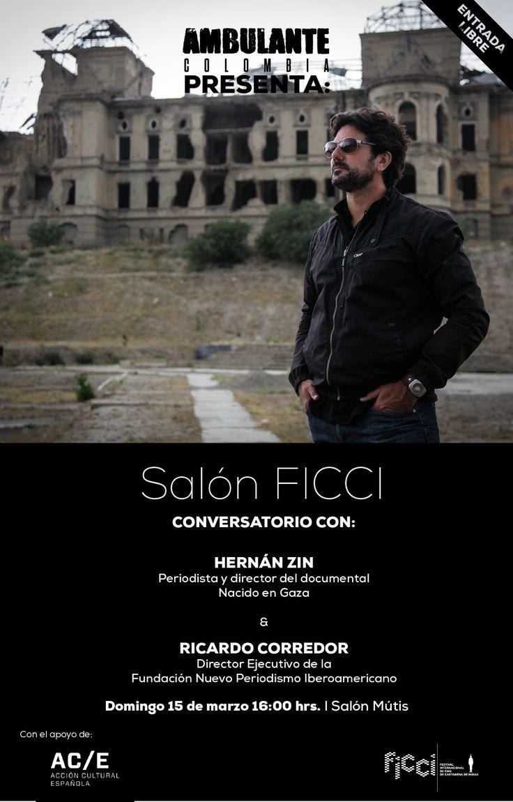 Ambulantecol Presenta en Salón FICCI conversatorio entre Hernán Zin y Ricardo Corredor. Domingo 15 de marzo de 2015.