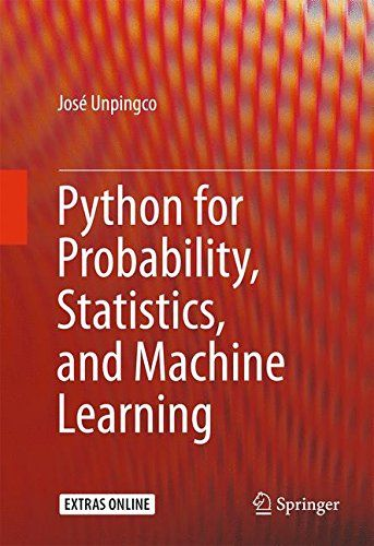 Python for Probability, Statistics, and Machine Learning ...