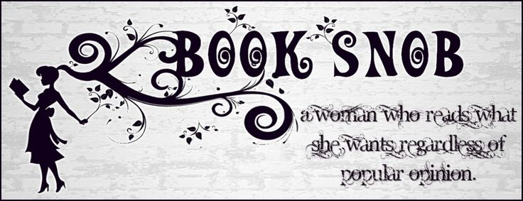 .: Book Lovers, Reading, Book Worth, Bookish Things, 50 Shades, Book Snob, Dr. Who, Popular Opinion, Booksnob Blog
