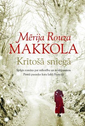 Mērija Rouza Makkola - Krītošā sniegā