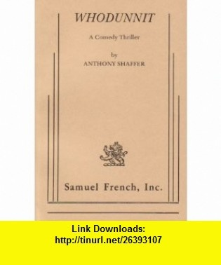 12 best e book electronic images on pinterest before i die whodunnit a comedy thriller 9780573618239 anthony shaffer isbn 10 0573618232 thrillerstutorialspdfcomedybookslivrosbookcomedy fandeluxe Image collections