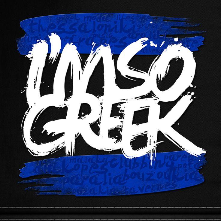 I'm so Greek.