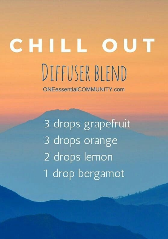Chill out essential oil diffuser blend! To help you live a healthier + simple life!